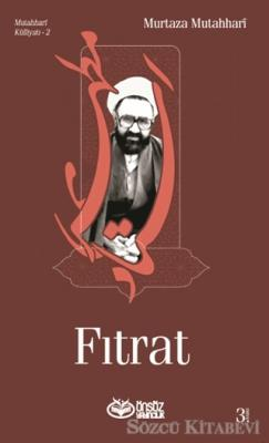 Murtaza Mutahhari - Fıtrat | Sözcü Kitabevi