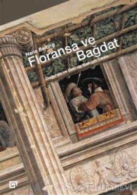 Hans Belting - Floransa ve Bağdat | Sözcü Kitabevi