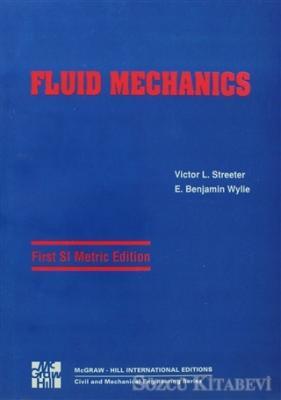 Fluid Mechanics 1th SI Metric Edition