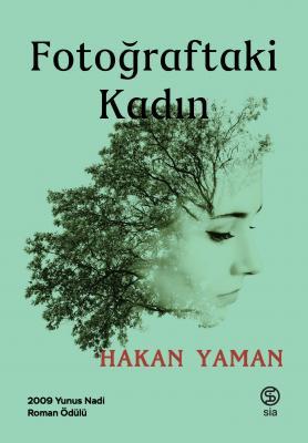 Hakan Yaman - Fotoğraftaki Kadın | Sözcü Kitabevi
