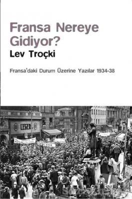 Lev Troçki - Fransa Nereye Gidiyor? | Sözcü Kitabevi