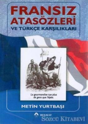 Fransız Atasözleri ve Türkçe Karşılıkları