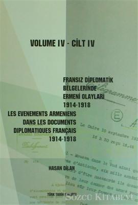Fransız Diplomatik Belgelerinde Ermeni Olayları 1914-1918 / Les Evenements Armeniens Dans les Documents Diplomatiques Français 1914-1918 (3 Cilt Takım)