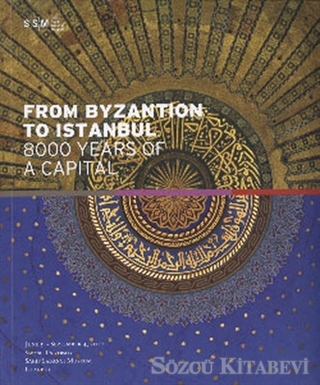 From Byzantion To Istanbul