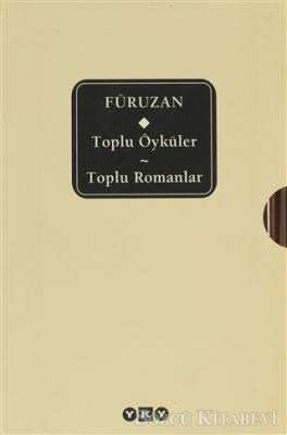 Füruzan / Toplu Öyküler - Toplu Romanlar