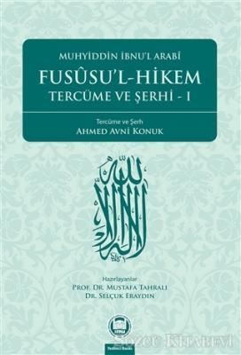Fususu'l-Hikem Tercüme ve Şerhi 1