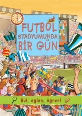 Futbol Stadyumunda Bir Gün