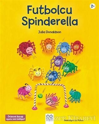 Julia Donaldson - Futbolcu Spinderella | Sözcü Kitabevi