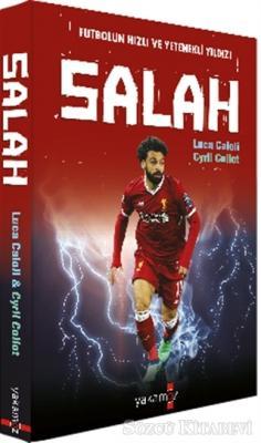 Luca Caioli - Futbolun Hızlı ve Yetenekli Yıldızı Salah | Sözcü Kitabevi