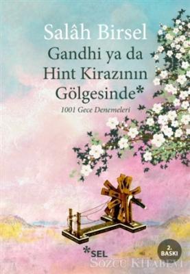 Gandhi ya da Hint Kirazının Gölgesinde