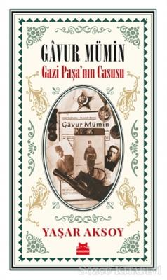 Gavur Mümin - Gazi Paşa'nın Casusu