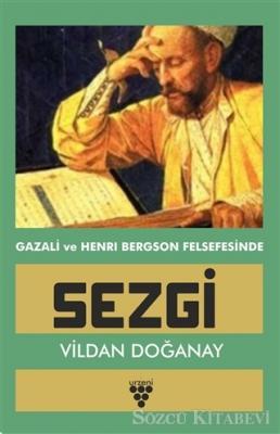 Gazali ve Henri Bergson Felsefesinde Sezgi