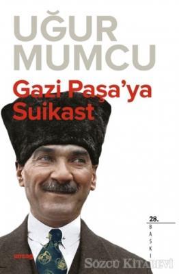 Gazi Paşa'ya Suikast