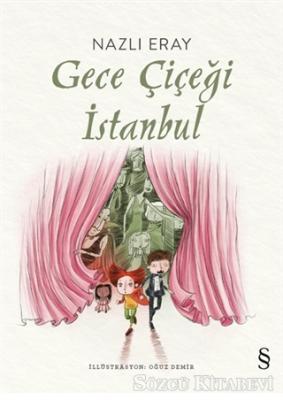 Nazlı Eray - Gece Çiçeği İstanbul | Sözcü Kitabevi