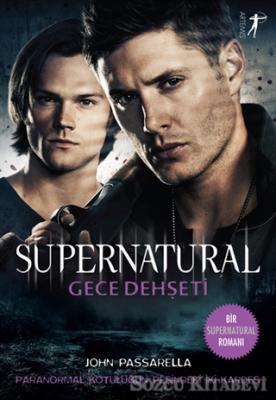 John Passarella - Gece Dehşeti - Supernatural | Sözcü Kitabevi