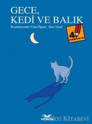 Gece Kedi ve Balık