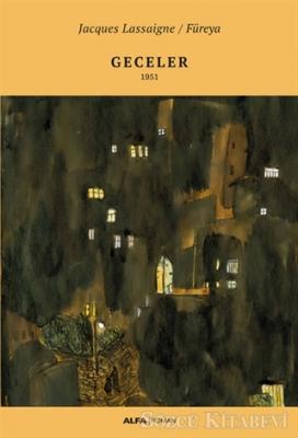 Jacques Lassaigne - Geceler | Sözcü Kitabevi