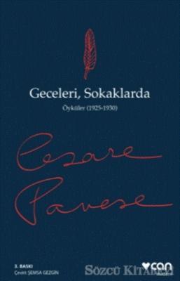 Cesare Pavese - Geceleri, Sokaklarda | Sözcü Kitabevi