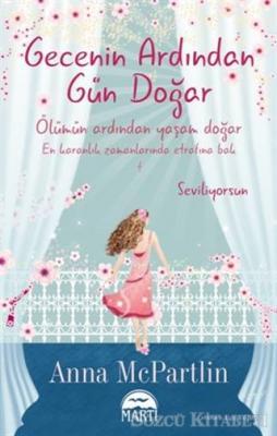 Anna McPartlin - Gecenin Ardından Gün Doğar   Sözcü Kitabevi