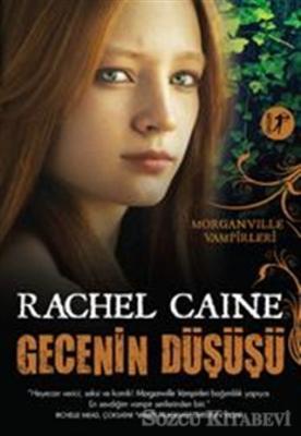 Rachel Caine - Gecenin Düşüşü | Sözcü Kitabevi