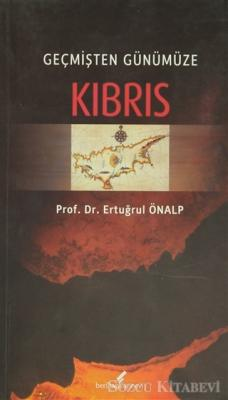 Geçmişten Günümüze Kıbrıs