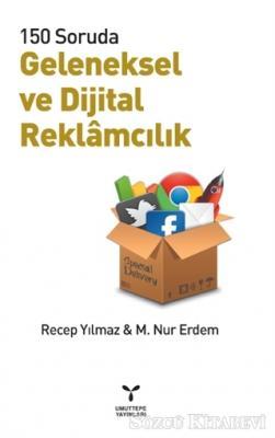 Recep Yılmaz - Geleneksel ve Dijital Reklamcılık | Sözcü Kitabevi