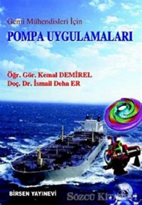 Gemi Mühendisleri İçin Pompa Uygulamaları