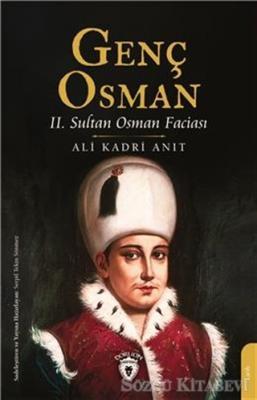 Ali Kadri Anıt - Genç Osman | Sözcü Kitabevi