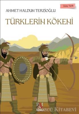 Türklerin Kökeni - Genç Tarih Serisi