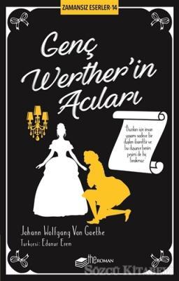 Johann Wolfgang von Goethe - Genç Werther'in Acıları | Sözcü Kitabevi