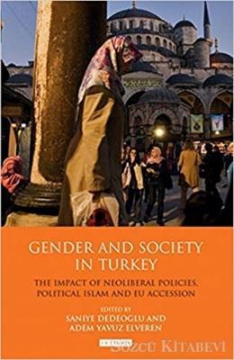 Saniye Dedeoğlu - Gender And Society In Turkey | Sözcü Kitabevi