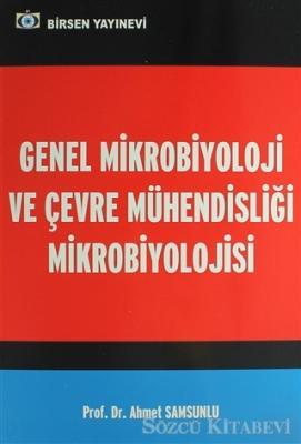 Genel Mikrobiyoloji ve Çevre Mühendisliği Mikrobiyolojisi