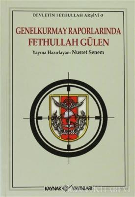 Genelkurmay Raporlarında Fethullah Gülen