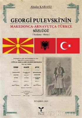 Georgi Pulevski'nin Makedonca-Arnavutça-Türkçe Sözlüğü