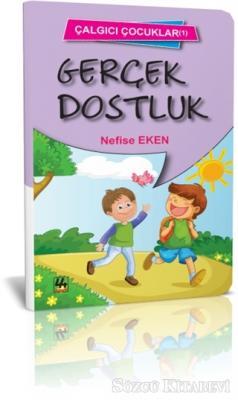 Nefise Eken - Gerçek Dostluk - Çalgıcı Çocuklar 1 | Sözcü Kitabevi