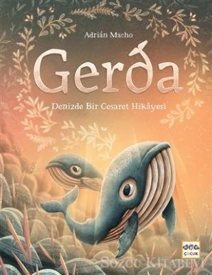 Adrian Macho - Gerda - Denizde Bir Cesaret Hikayesi | Sözcü Kitabevi