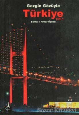 Abidin Lütfi Demir - Gezgin Gözüyle Türkiye Cilt: 1 | Sözcü Kitabevi