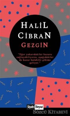 Halil Cibran - Gezgin | Sözcü Kitabevi