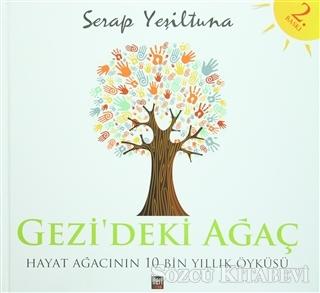 Serap Yeşiltuna - Gezi'deki Ağaç | Sözcü Kitabevi