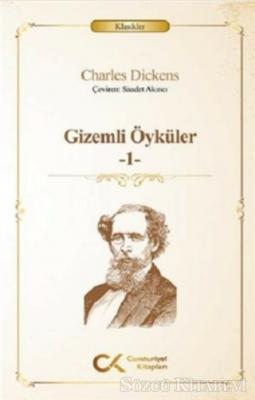 Charles Dickens - Gizemli Öyküler -1 | Sözcü Kitabevi