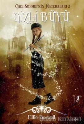Gizli Büyü - Cadı Sophie'nin Maceraları 2