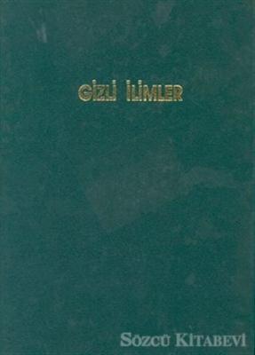 Mustafa İloğlu - Gizli İlimler Cilt: 2 | Sözcü Kitabevi