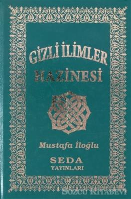 Mustafa İloğlu - Gizli İlimler Hazinesi (5-6-7-8) (K.Boy- 2.hamur) (Kod: 038) | Sözcü Kitabevi