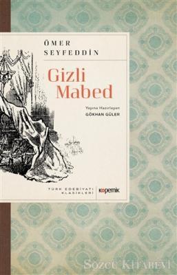 Ömer Seyfettin - Gizli Mabed | Sözcü Kitabevi