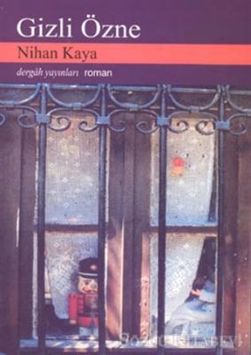 Nihan Kaya - Gizli Özne | Sözcü Kitabevi