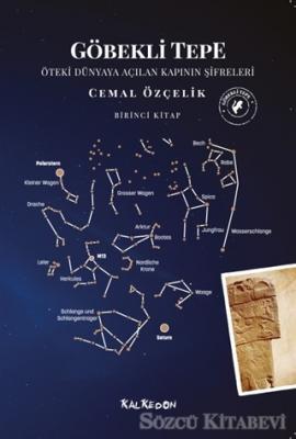 Cemal Özçelik - Göbekli Tepe - Öteki Dünyaya Açılan Kapının Şifreleri | Sözcü Kitabevi