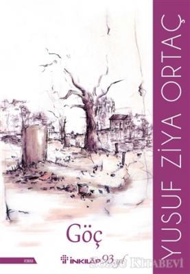 Yusuf Ziya Ortaç - Göç | Sözcü Kitabevi