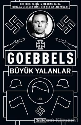Goebbels: Büyük Yalanlar