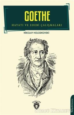 Nikolay Holodkovski - Goethe | Sözcü Kitabevi
