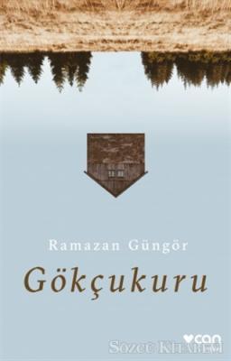 Ramazan Güngör - Gökçukuru | Sözcü Kitabevi